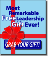 The Most Remarkable Free Leadership Gift Ever